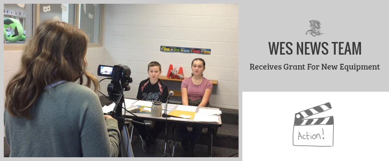 WES News Team Receives Grant